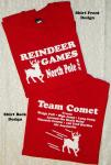 Reindeer Games T-Shirts