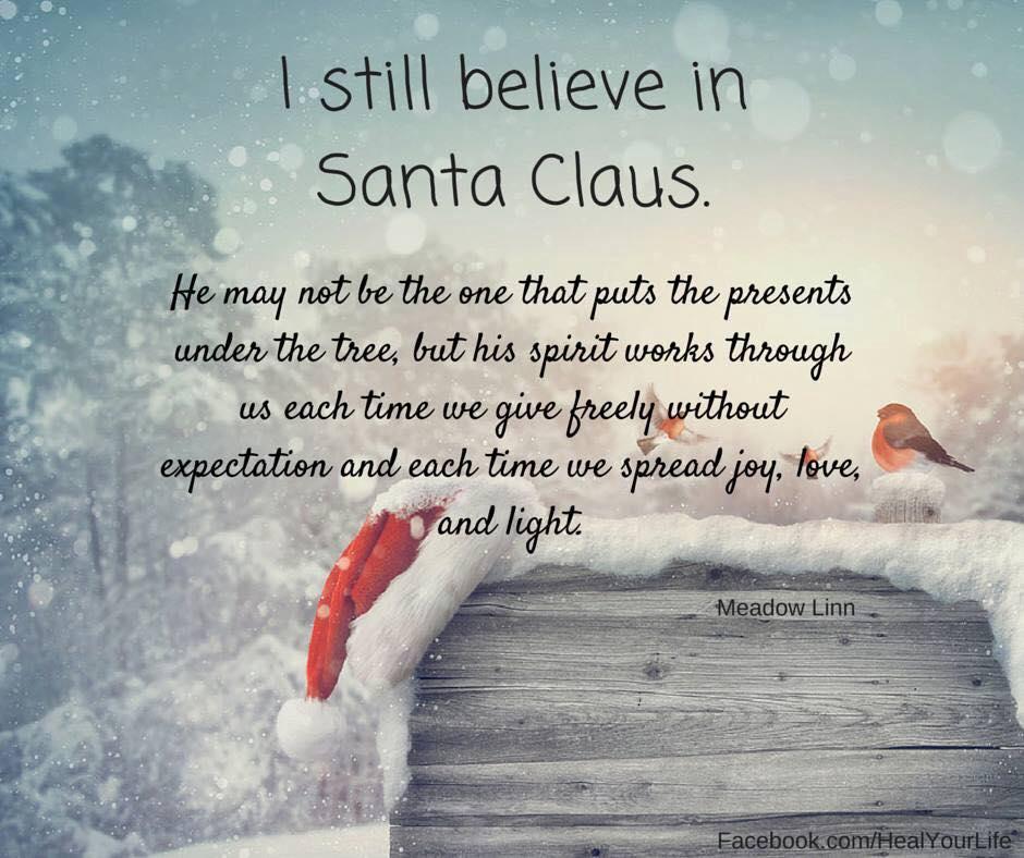 I still believe in santa
