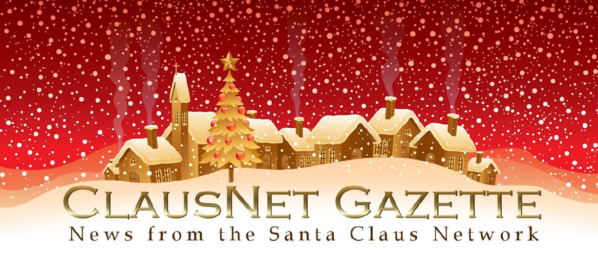 ClausNet Gazette: News from the Santa Claus Network